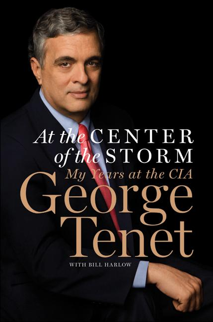 The The Centre of The Storm by George Tenet