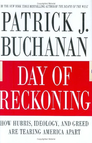 Day Of Reckoning by Pat Buchanan