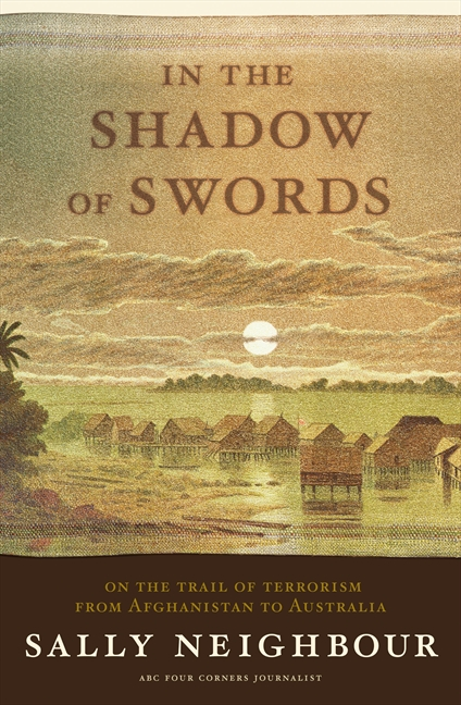 In The Shadow Of The Swords by Sally Neighbour