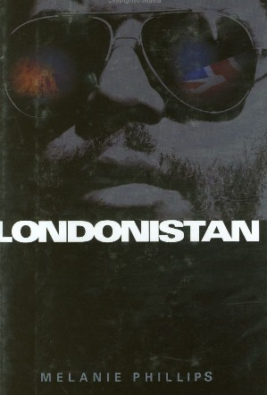 Londonistan by Melane Phillips