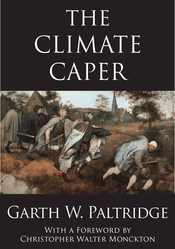 The Climate Caper By Garth Partidge