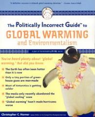 The Politicall Incorrect Guide to Global Warming